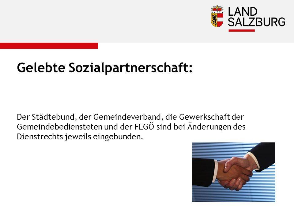 Gelebte Sozialpartnerschaft: Der Städtebund, der Gemeindeverband, die Gewerkschaft der Gemeindebediensteten und der FLGÖ sind bei Änderungen des Dienstrechts jeweils eingebunden.