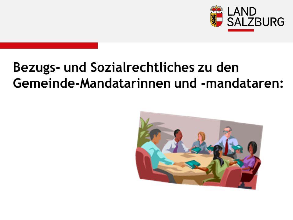 Bezugs- und Sozialrechtliches zu den Gemeinde-Mandatarinnen und -mandataren: