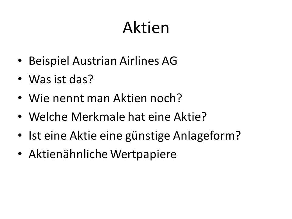 Aktien Beispiel Austrian Airlines AG Was ist das. Wie nennt man Aktien noch.