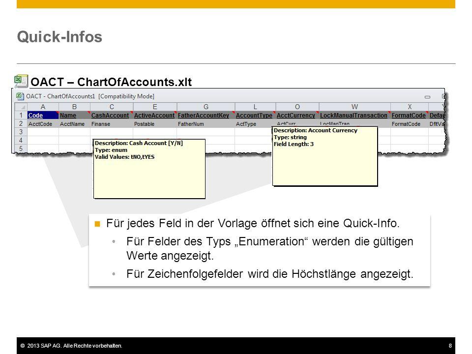 """©2013 SAP AG. Alle Rechte vorbehalten.8 Quick-Infos Für jedes Feld in der Vorlage öffnet sich eine Quick-Info. Für Felder des Typs """"Enumeration"""" werde"""