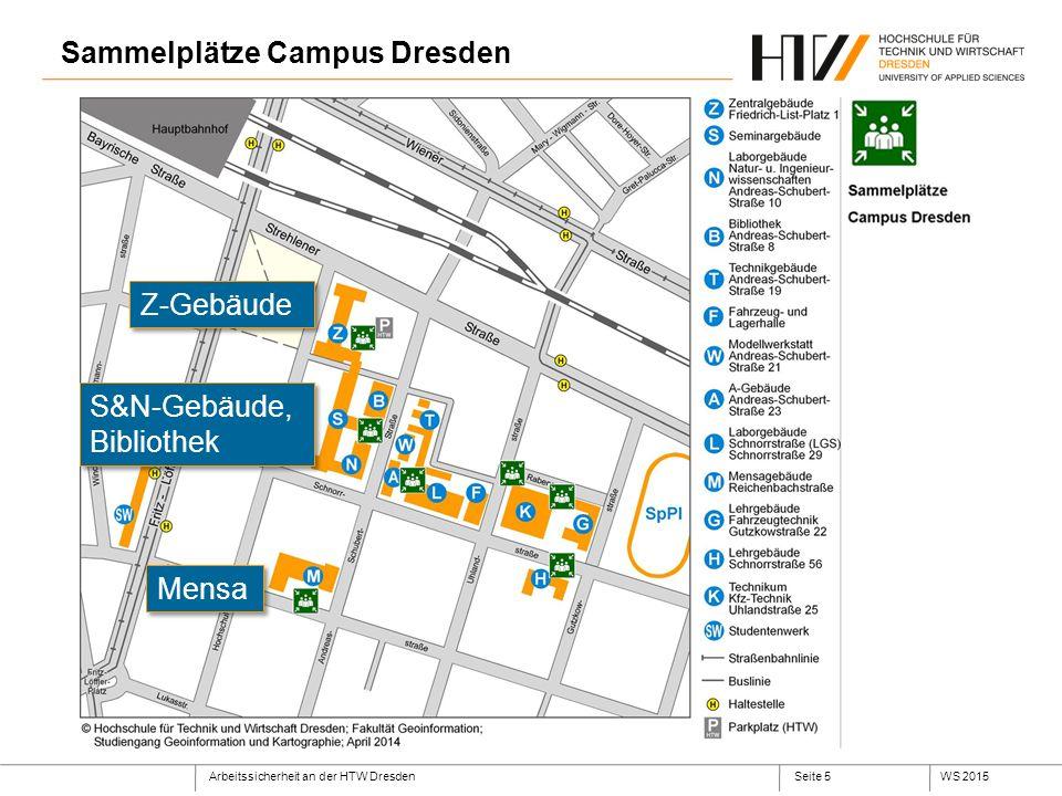 Arbeitssicherheit an der HTW DresdenWS 2015Seite 6 Sammelplätze Campus Pillnitz