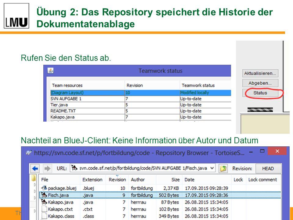 # 19 Thomas Rau, Peter Brichzin INFOS 2015, Darmstadt Rufen Sie den Status ab.