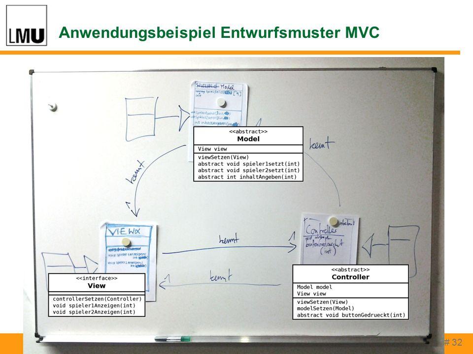 Anwendungsbeispiel Entwurfsmuster MVC # 32 Thomas Rau, Peter Brichzin INFOS 2015, Darmstadt