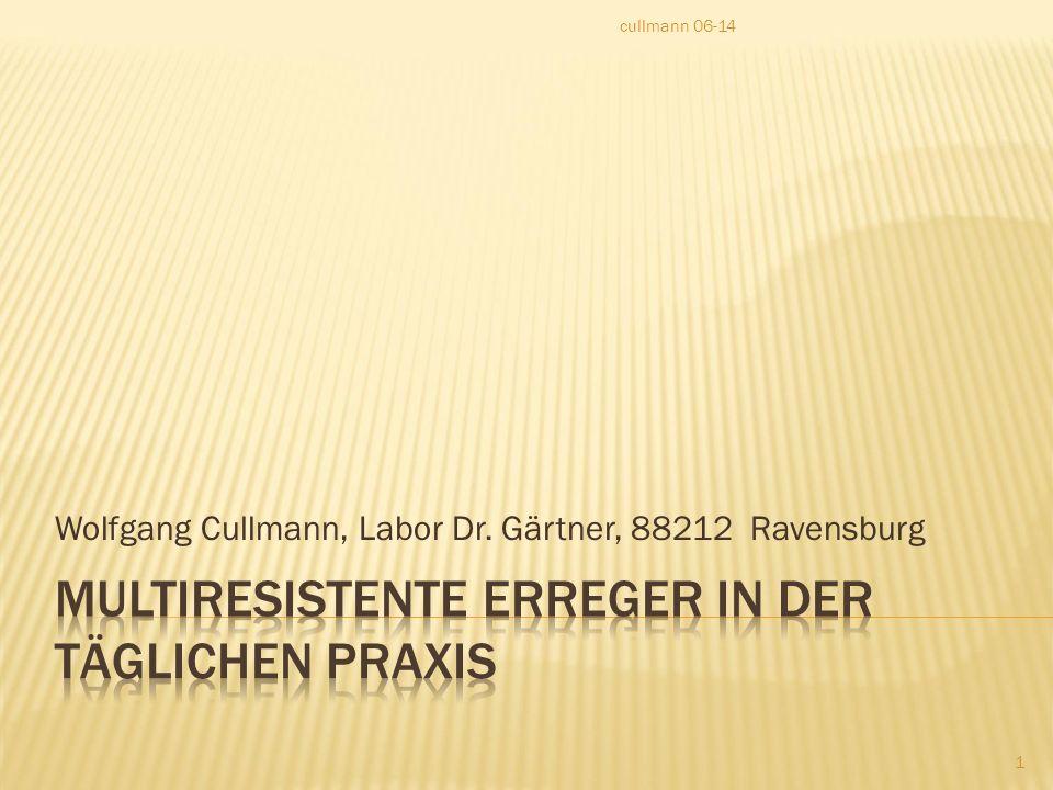 Wolfgang Cullmann, Labor Dr. Gärtner, 88212 Ravensburg cullmann 06-14 1
