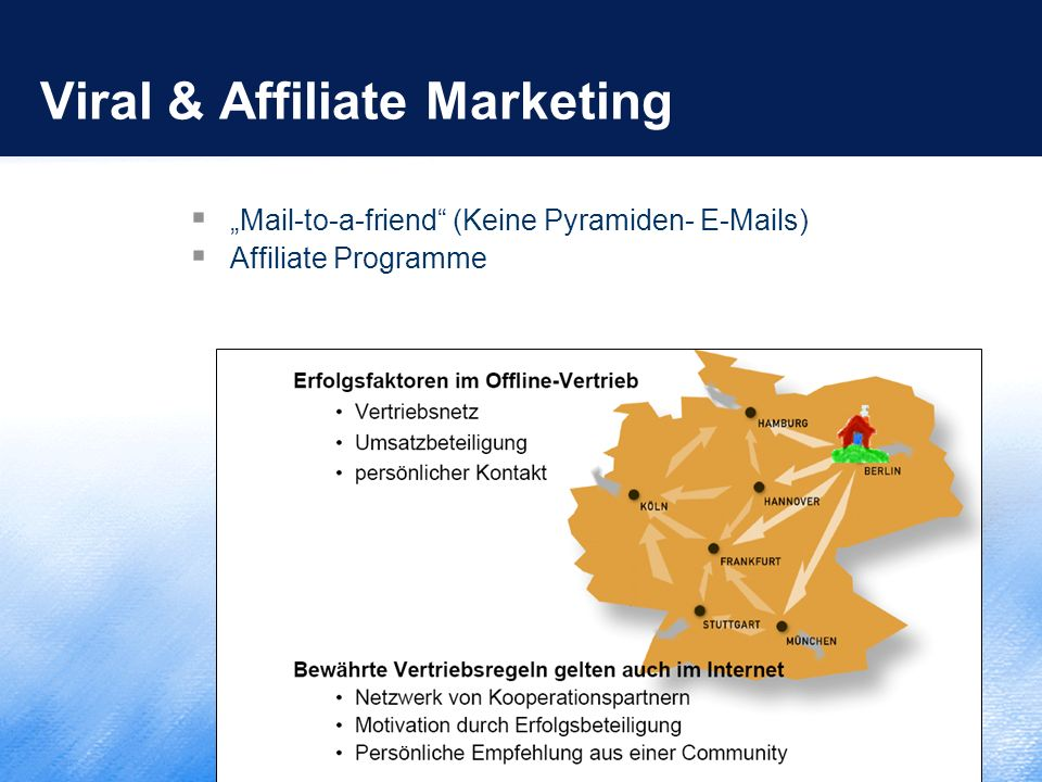 "Viral & Affiliate Marketing  ""Mail-to-a-friend"" (Keine Pyramiden- E-Mails)  Affiliate Programme"