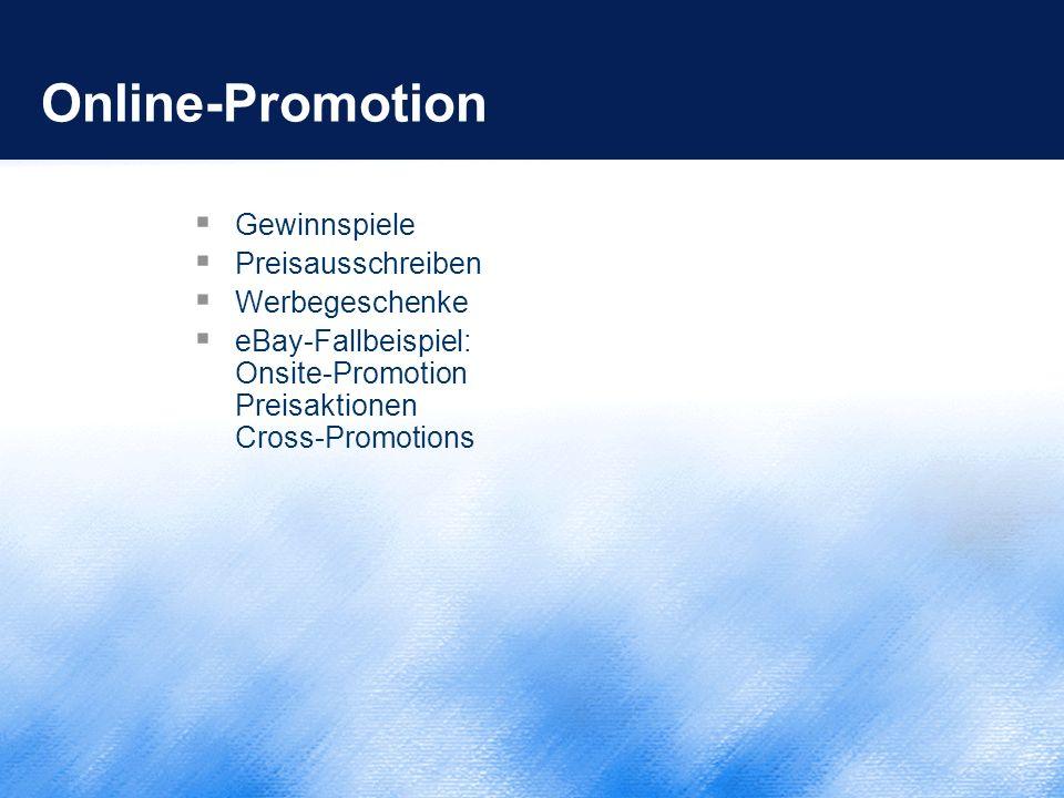 Online-Promotion  Gewinnspiele  Preisausschreiben  Werbegeschenke  eBay-Fallbeispiel: Onsite-Promotion Preisaktionen Cross-Promotions