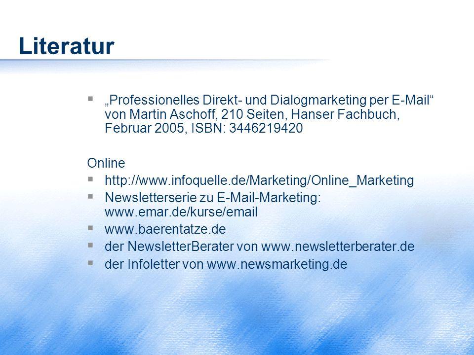 """Literatur  """"Professionelles Direkt- und Dialogmarketing per E-Mail"""" von Martin Aschoff, 210 Seiten, Hanser Fachbuch, Februar 2005, ISBN: 3446219420 O"""