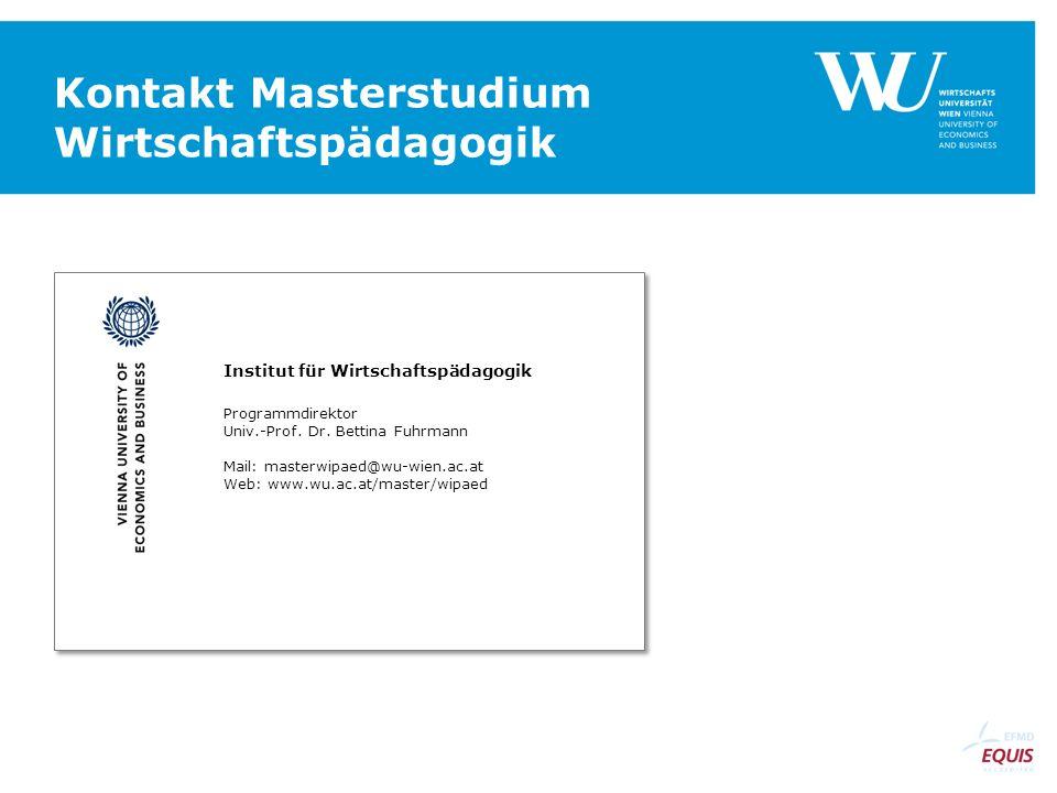 Institut für Wirtschaftspädagogik Programmdirektor Univ.-Prof.