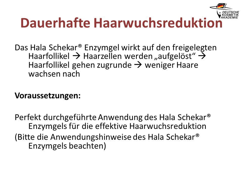 "Dauerhafte Haarwuchsreduktion Das Hala Schekar® Enzymgel wirkt auf den freigelegten Haarfollikel  Haarzellen werden ""aufgelöst""  Haarfollikel gehen"