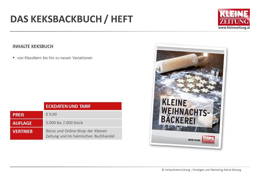 © Verkaufsentwicklung / Anzeigen und Marketing Kleine Zeitung DAS KEKSBACKBUCH / HEFT INHALTE KEKSBUCH  von Klassikern bis hin zu neuen Variationen E
