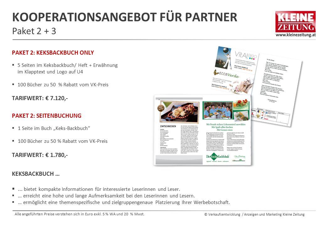 """© Verkaufsentwicklung / Anzeigen und Marketing Kleine Zeitung KOOPERATIONSANGEBOT FÜR PARTNER Paket 2 + 3 PAKET 2: SEITENBUCHUNG  1 Seite im Buch """"Ke"""