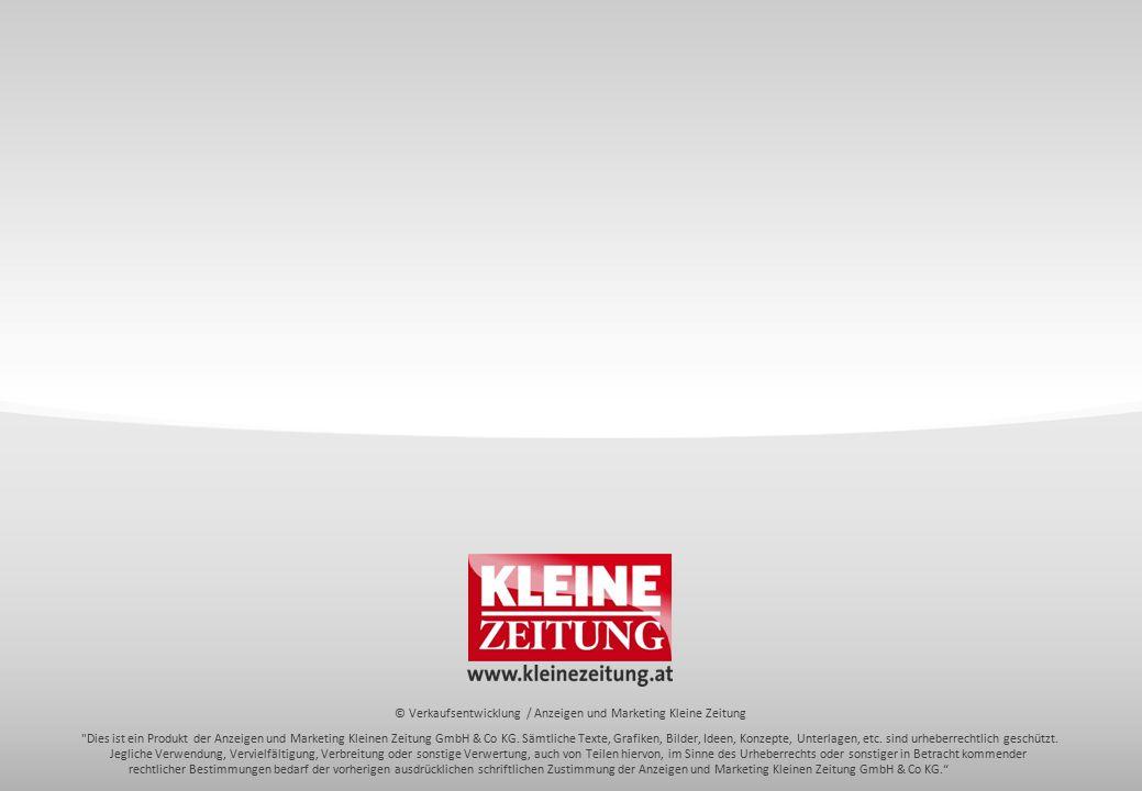 © Verkaufsentwicklung / Anzeigen und Marketing Kleine Zeitung