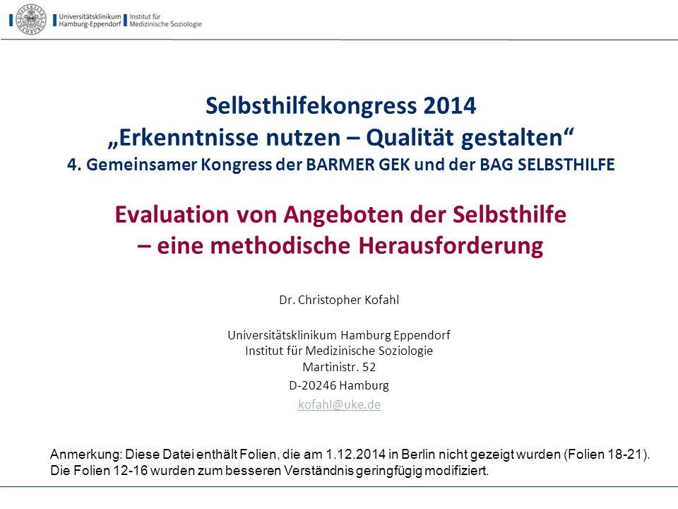 """Selbsthilfekongress 2014 """"Erkenntnisse nutzen – Qualität gestalten"""" 4. Gemeinsamer Kongress der BARMER GEK und der BAG SELBSTHILFE Evaluation von Ange"""