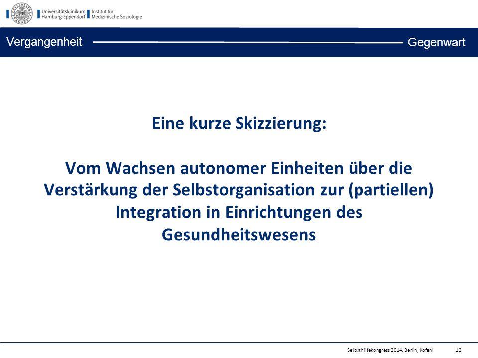 Eine kurze Skizzierung: Vom Wachsen autonomer Einheiten über die Verstärkung der Selbstorganisation zur (partiellen) Integration in Einrichtungen des