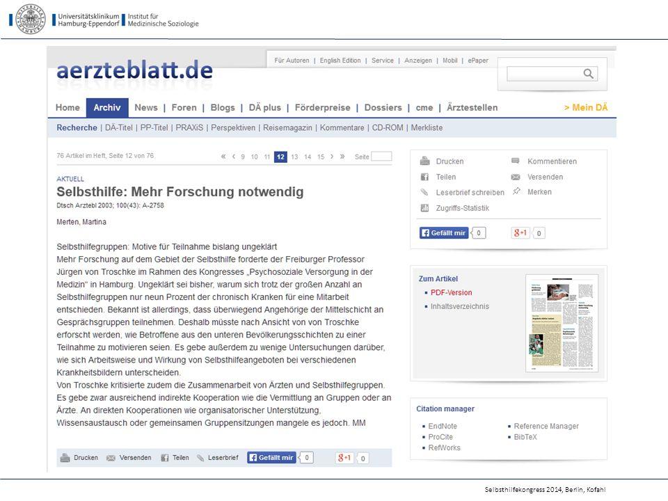 Forschungs-, Evaluations- und Qualitätssicherungs- aktivitäten der SHO in 2013 (SHILD-Studie) Selbsthilfekongress 2014, Berlin, Kofahl35