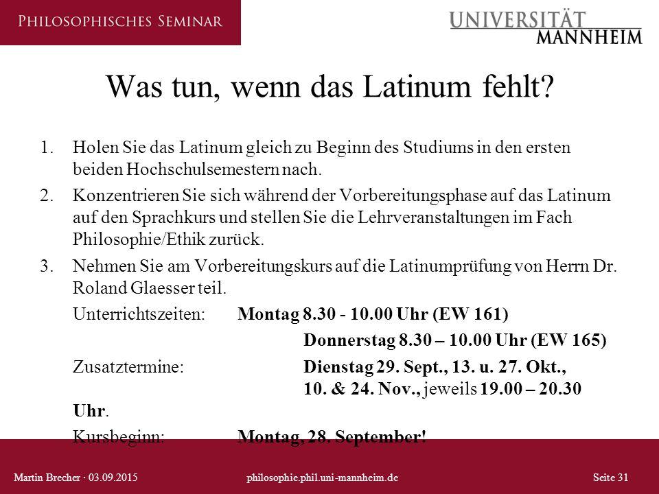 Was tun, wenn das Latinum fehlt? 1.Holen Sie das Latinum gleich zu Beginn des Studiums in den ersten beiden Hochschulsemestern nach. 2.Konzentrieren S