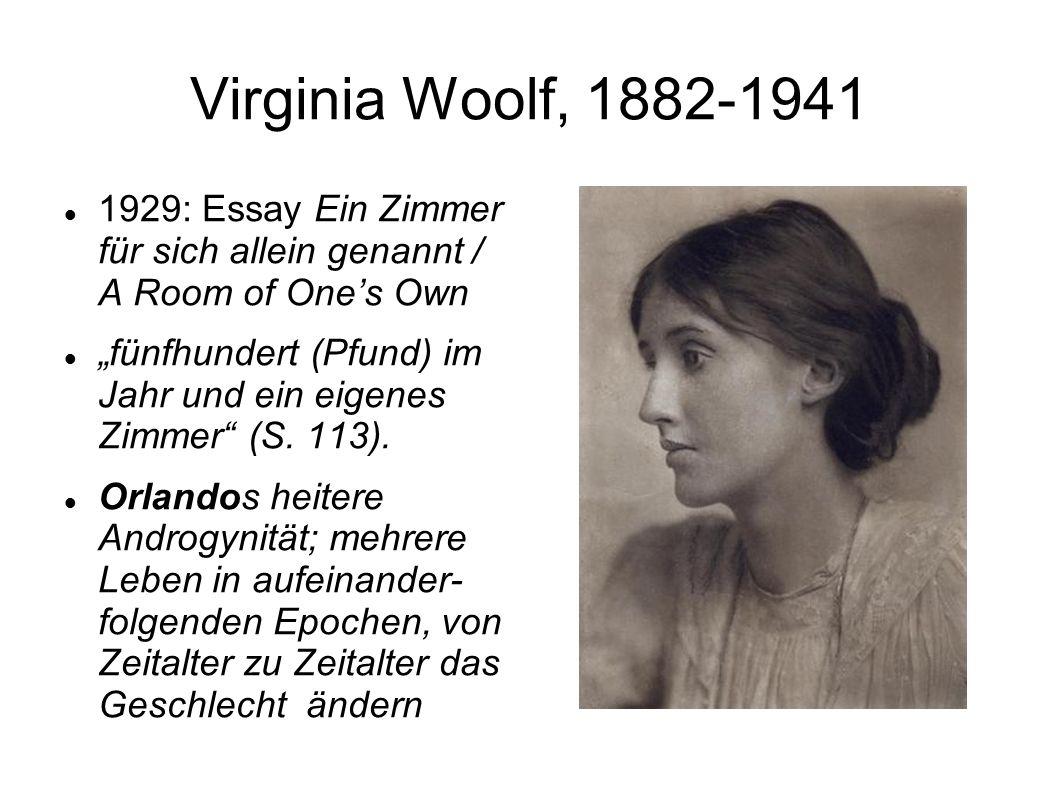 """Virginia Woolf, 1882-1941 1929: Essay Ein Zimmer für sich allein genannt / A Room of One's Own """"fünfhundert (Pfund) im Jahr und ein eigenes Zimmer (S."""