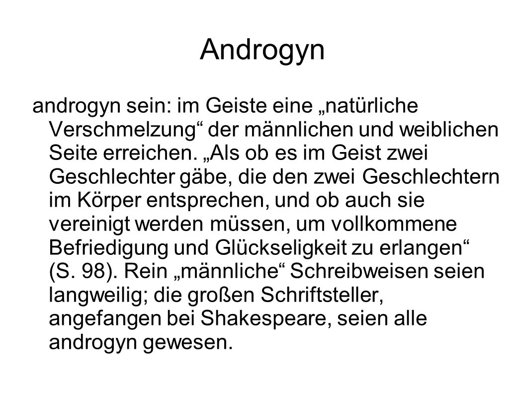 """Androgyn androgyn sein: im Geiste eine """"natürliche Verschmelzung"""" der männlichen und weiblichen Seite erreichen. """"Als ob es im Geist zwei Geschlechter"""