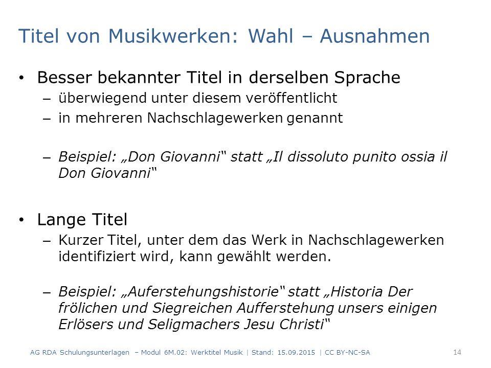 """Besser bekannter Titel in derselben Sprache – überwiegend unter diesem veröffentlicht – in mehreren Nachschlagewerken genannt – Beispiel: """"Don Giovann"""