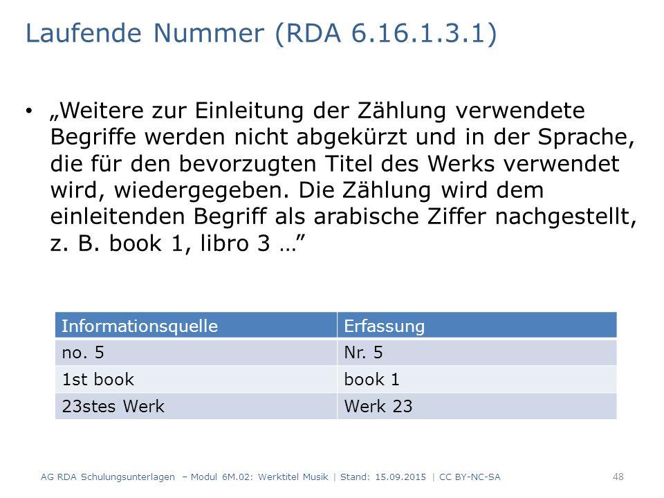 """""""Weitere zur Einleitung der Zählung verwendete Begriffe werden nicht abgekürzt und in der Sprache, die für den bevorzugten Titel des Werks verwendet wird, wiedergegeben."""