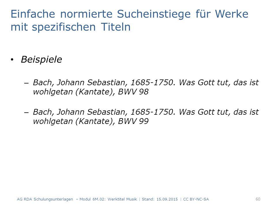 Einfache normierte Sucheinstiege für Werke mit spezifischen Titeln Beispiele – Bach, Johann Sebastian, 1685-1750.
