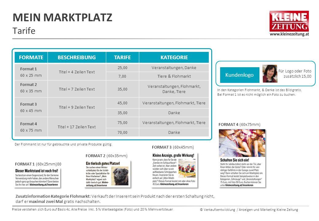 © Verkaufsentwicklung / Anzeigen und Marketing Kleine Zeitung MEIN MARKTPLATZ Tarife SCHÖN UND AUFFÄLLIG.