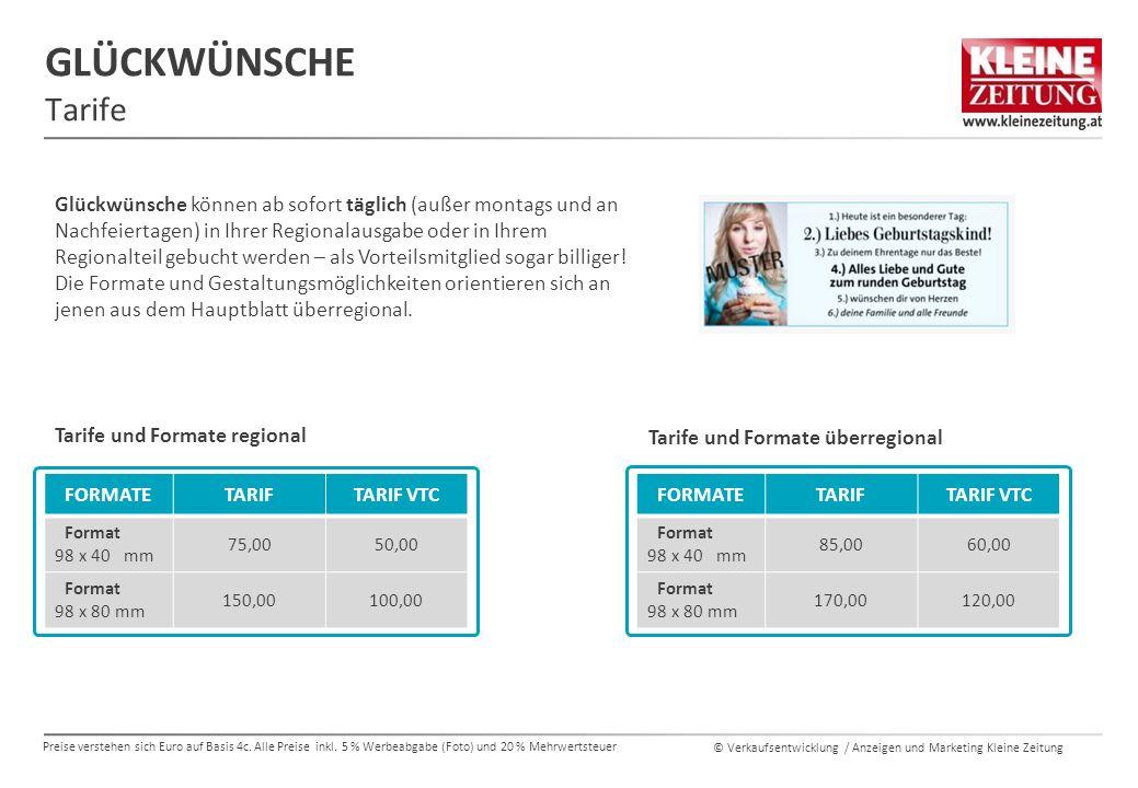 © Verkaufsentwicklung / Anzeigen und Marketing Kleine Zeitung GLÜCKWÜNSCHE Tarife Preise verstehen sich Euro auf Basis 4c.
