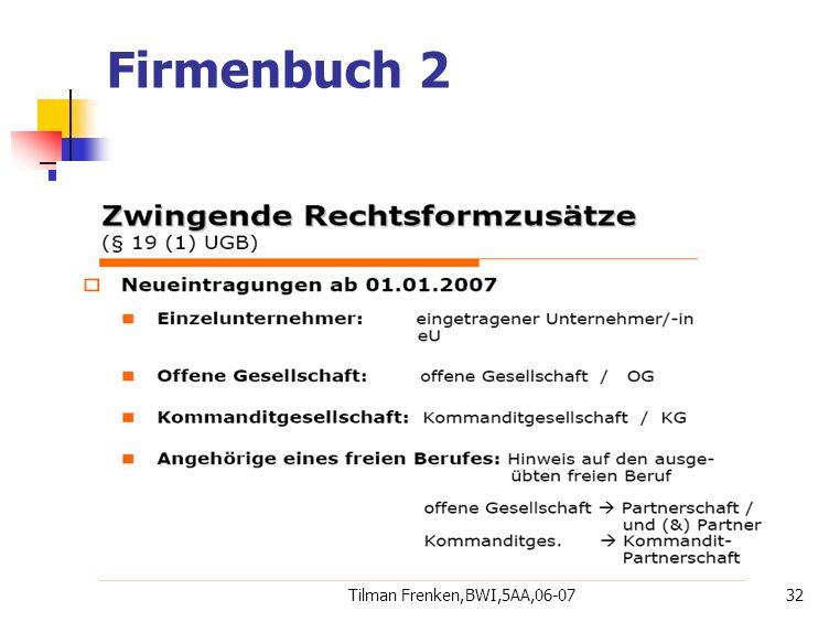 Tilman Frenken,BWI,5AA,06-0732 Firmenbuch 2