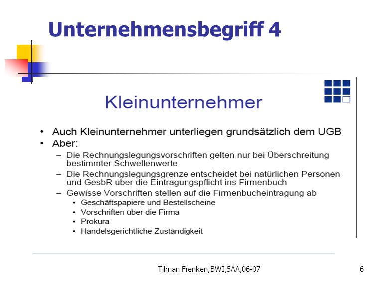 Tilman Frenken,BWI,5AA,06-0717 Welche Vor- und Nachteile hat die Rechtsform des Einzelunternehmung.