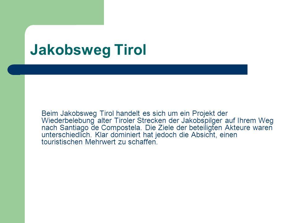 Jakobsweg Tirol Die einzelnen Tourismusverbände bieten z.