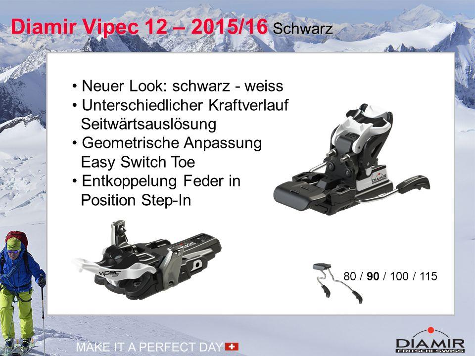 Diamir Vipec 12 – 2015/16 Schwarz 80 / 90 / 100 / 115 Neuer Look: schwarz - weiss Unterschiedlicher Kraftverlauf Seitwärtsauslösung Geometrische Anpas