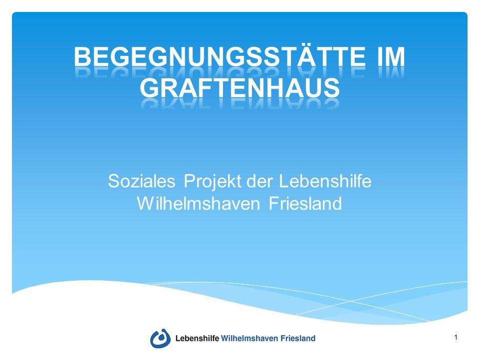 Soziales Projekt der Lebenshilfe Wilhelmshaven Friesland 1