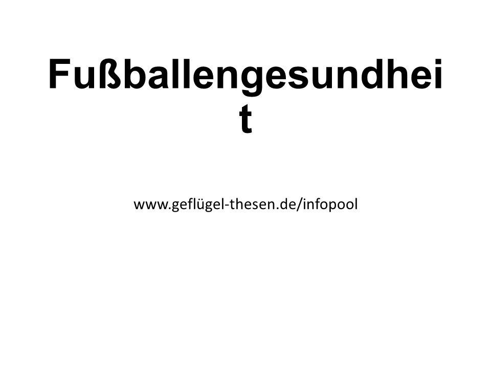 Fußballengesundhei t www.geflügel-thesen.de/infopool