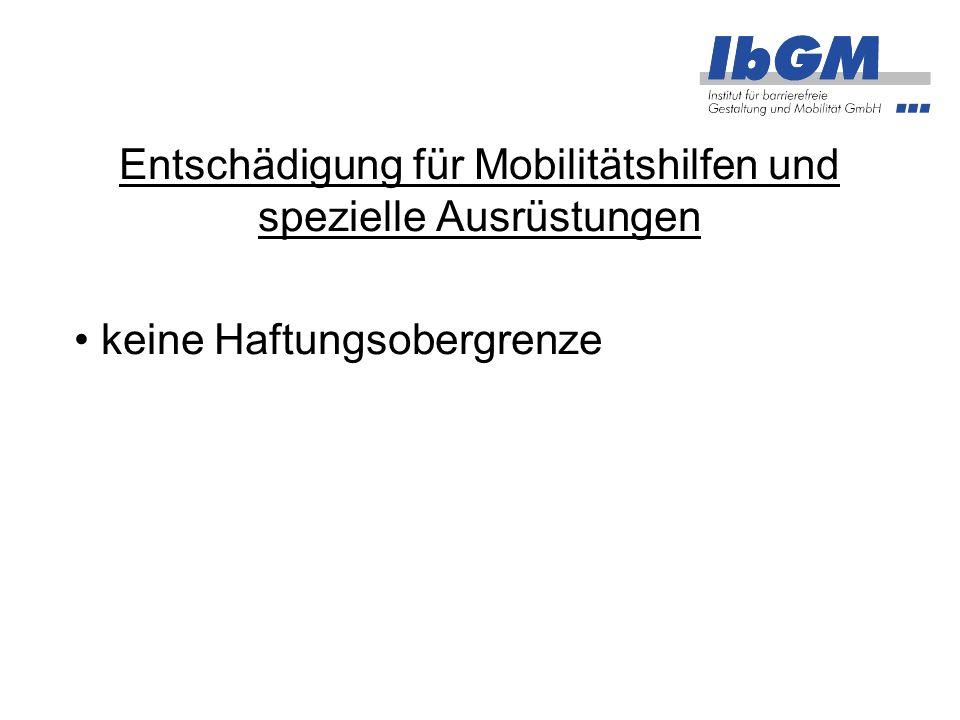 Entschädigung für Mobilitätshilfen und spezielle Ausrüstungen keine Haftungsobergrenze