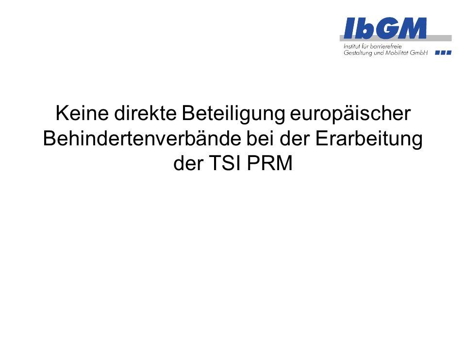 Keine direkte Beteiligung europäischer Behindertenverbände bei der Erarbeitung der TSI PRM