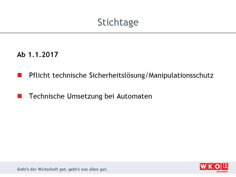 Ab 1.1.2017 Pflicht technische Sicherheitslösung/Manipulationsschutz Technische Umsetzung bei Automaten
