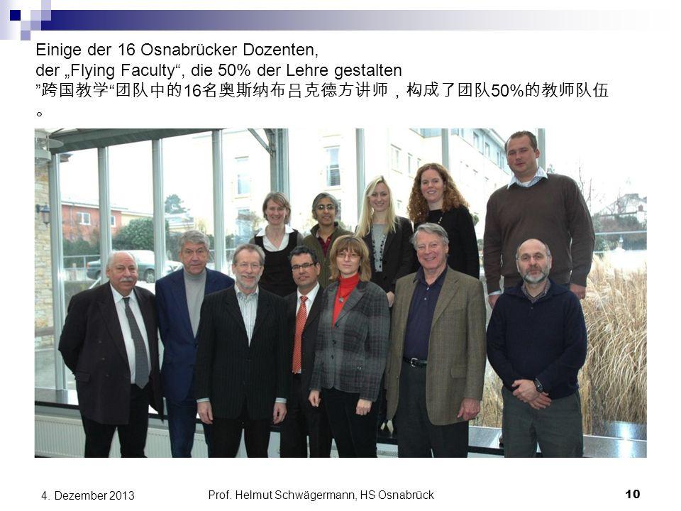 """Einige der 16 Osnabrücker Dozenten, der """"Flying Faculty"""", die 50% der Lehre gestalten """" 跨国教学 """" 团队中的 16 名奥斯纳布吕克德方讲师,构成了团队 50% 的教师队伍 。 10 4. Dezember 20"""