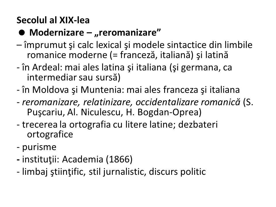 """1787 IanacheV ă c ă rescu, Observaţii sau b ă g ă ri- d ă -seam ă asupra regulelor şi orânduelelor gramaticii rumâneşti, - prima tip ă rit ă în român ă - şi terminologie din latin ă, italian ă (pronume, verb, partiţipie) - consider ă c ă """"limba româneasc ă d ă la anul 1688 s-au început - Norma: pot preferabil lui poci; (eu) lucru preferabil lui lucrez etc."""