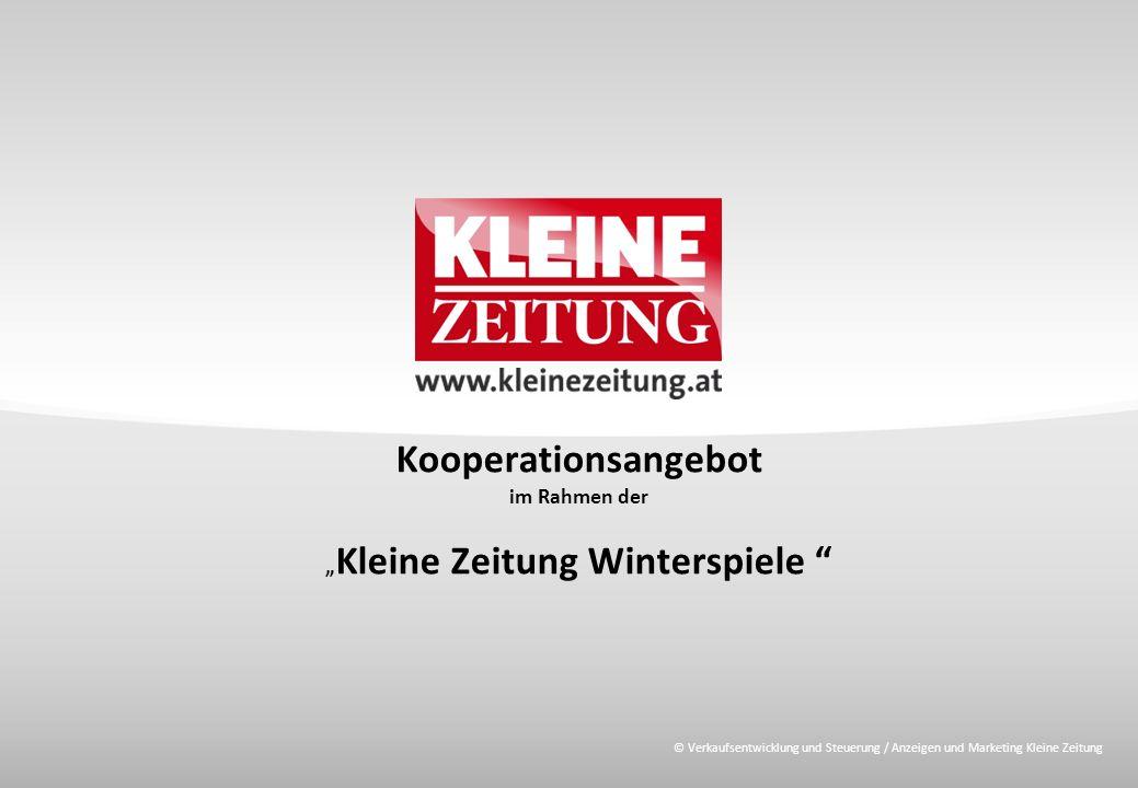 """© Verkaufsentwicklung und Steuerung / Anzeigen und Marketing Kleine Zeitung Kooperationsangebot im Rahmen der """" Kleine Zeitung Winterspiele"""