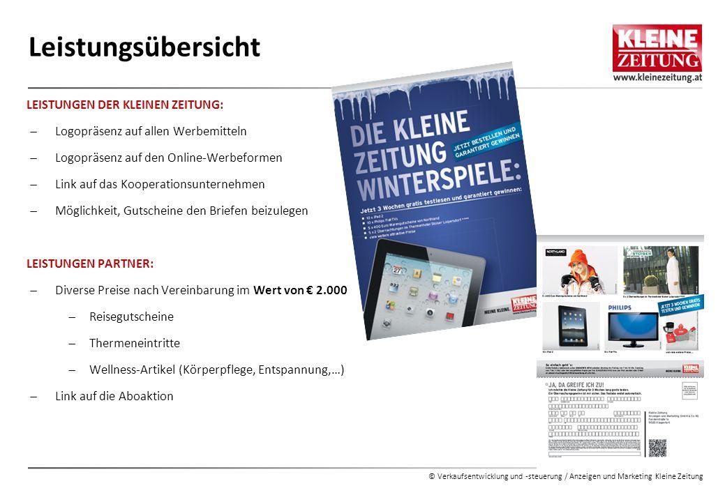 © Verkaufsentwicklung und -steuerung / Anzeigen und Marketing Kleine Zeitung Leistungsübersicht LEISTUNGEN DER KLEINEN ZEITUNG:  Logopräsenz auf alle