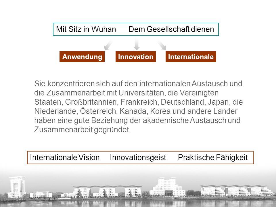 Anwendung Mit Sitz in Wuhan Dem Gesellschaft dienen Sie konzentrieren sich auf den internationalen Austausch und die Zusammenarbeit mit Universitäten, die Vereinigten Staaten, Großbritannien, Frankreich, Deutschland, Japan, die Niederlande, Österreich, Kanada, Korea und andere Länder haben eine gute Beziehung der akademische Austausch und Zusammenarbeit gegründet.