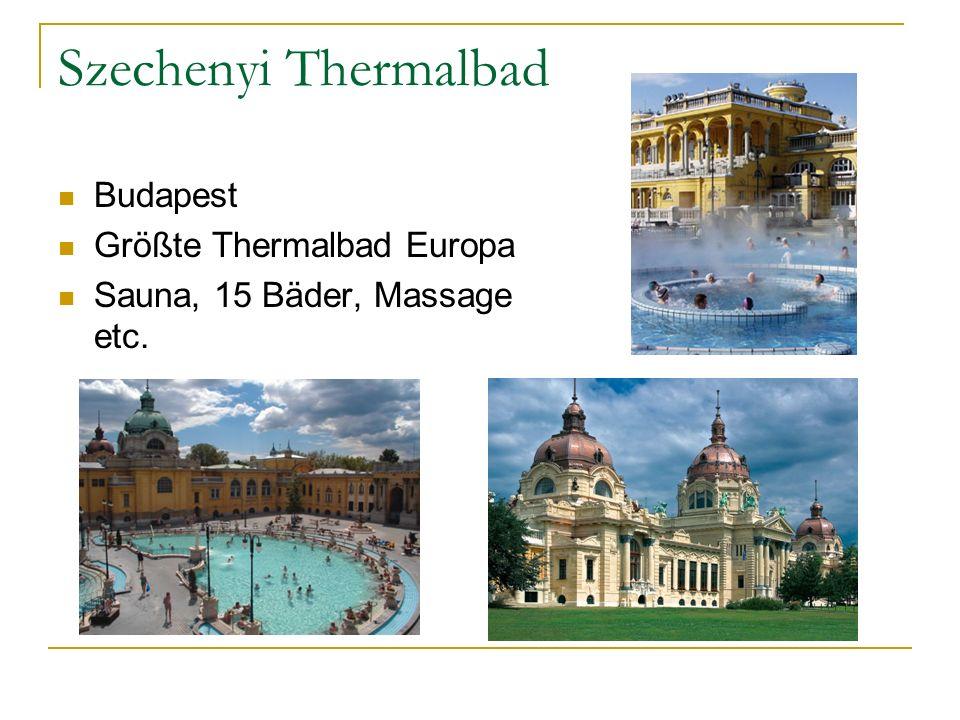 Szechenyi Thermalbad Budapest Größte Thermalbad Europa Sauna, 15 Bäder, Massage etc.