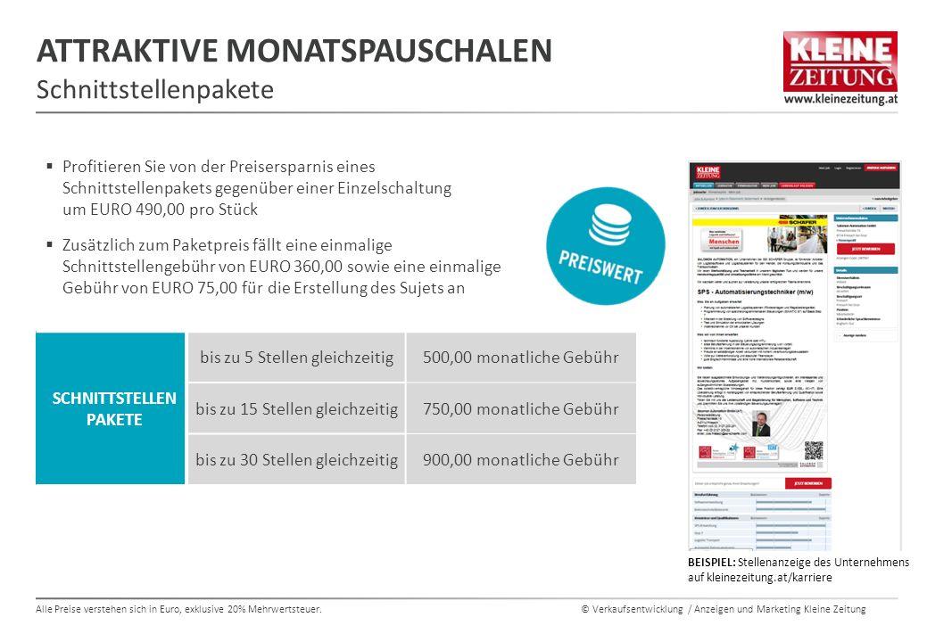 © Verkaufsentwicklung / Anzeigen und Marketing Kleine Zeitung Alle Preise verstehen sich in Euro, exklusive 20% Mehrwertsteuer.