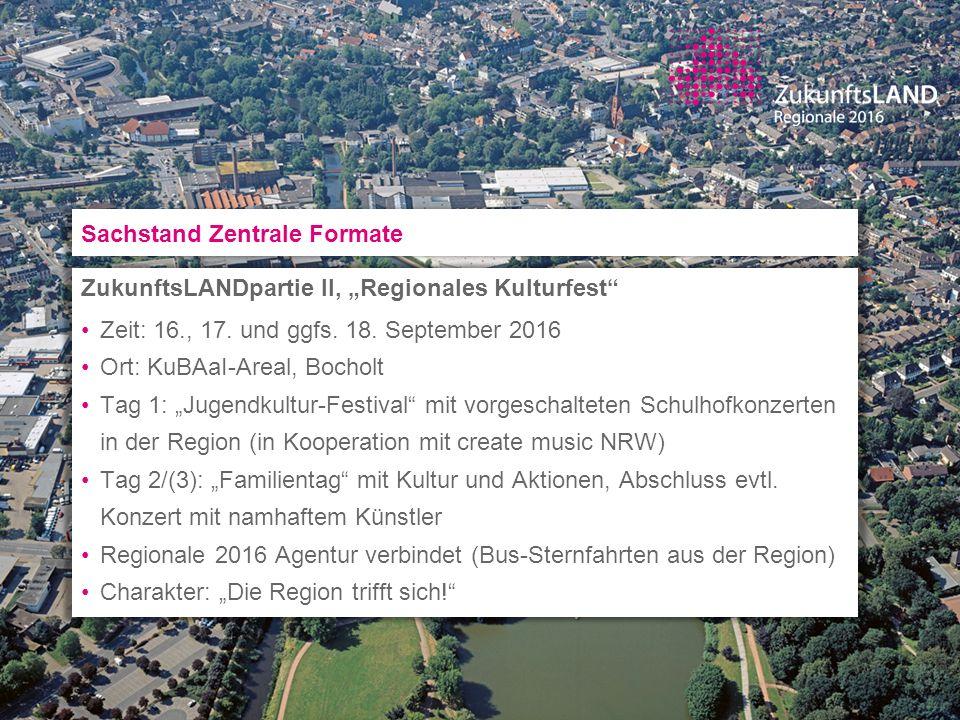 "ZukunftsLANDpartie II, ""Regionales Kulturfest"" Zeit: 16., 17. und ggfs. 18. September 2016 Ort: KuBAaI-Areal, Bocholt Tag 1: ""Jugendkultur-Festival"" m"