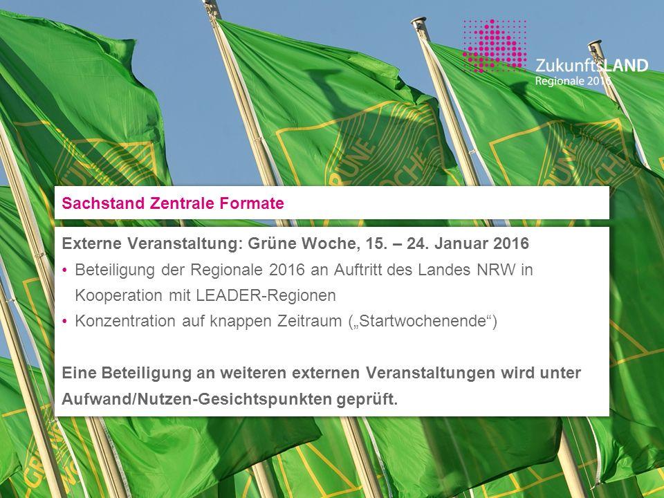 Externe Veranstaltung: Grüne Woche, 15. – 24. Januar 2016 Beteiligung der Regionale 2016 an Auftritt des Landes NRW in Kooperation mit LEADER-Regionen