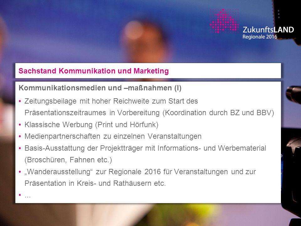 Zeitplan Sachstand Kommunikation und Marketing was?(bis) wann.