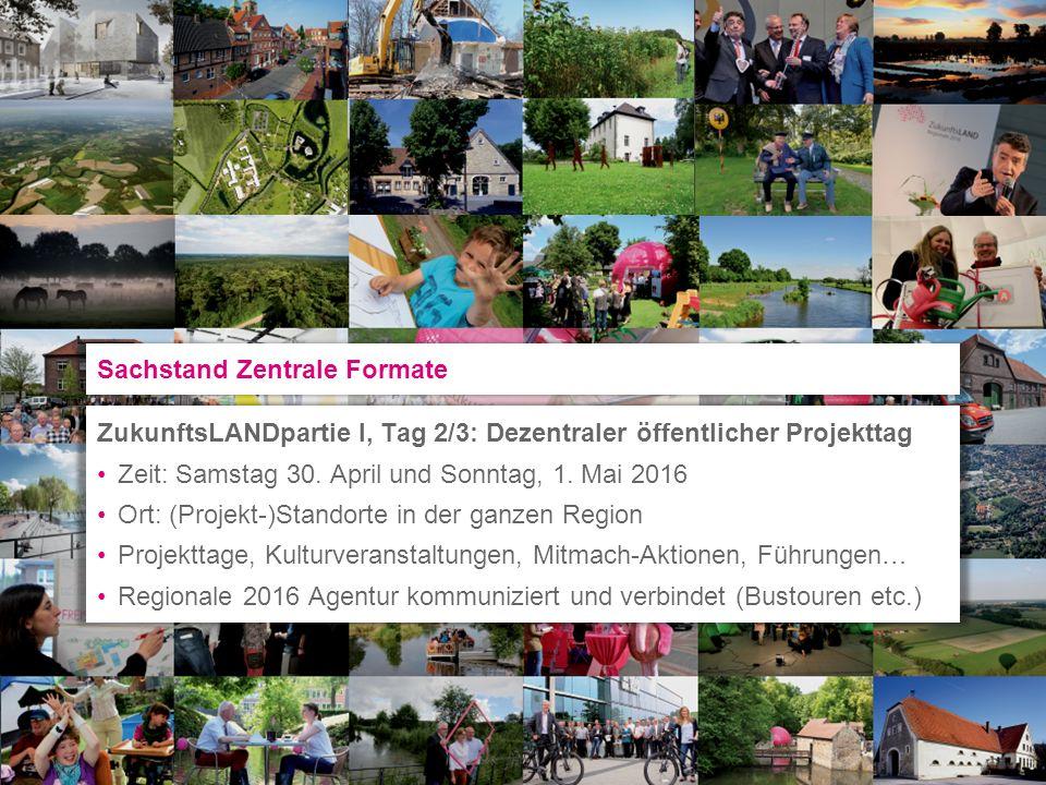 ZukunftsLANDpartie I, Tag 2/3: Dezentraler öffentlicher Projekttag Zeit: Samstag 30. April und Sonntag, 1. Mai 2016 Ort: (Projekt-)Standorte in der ga