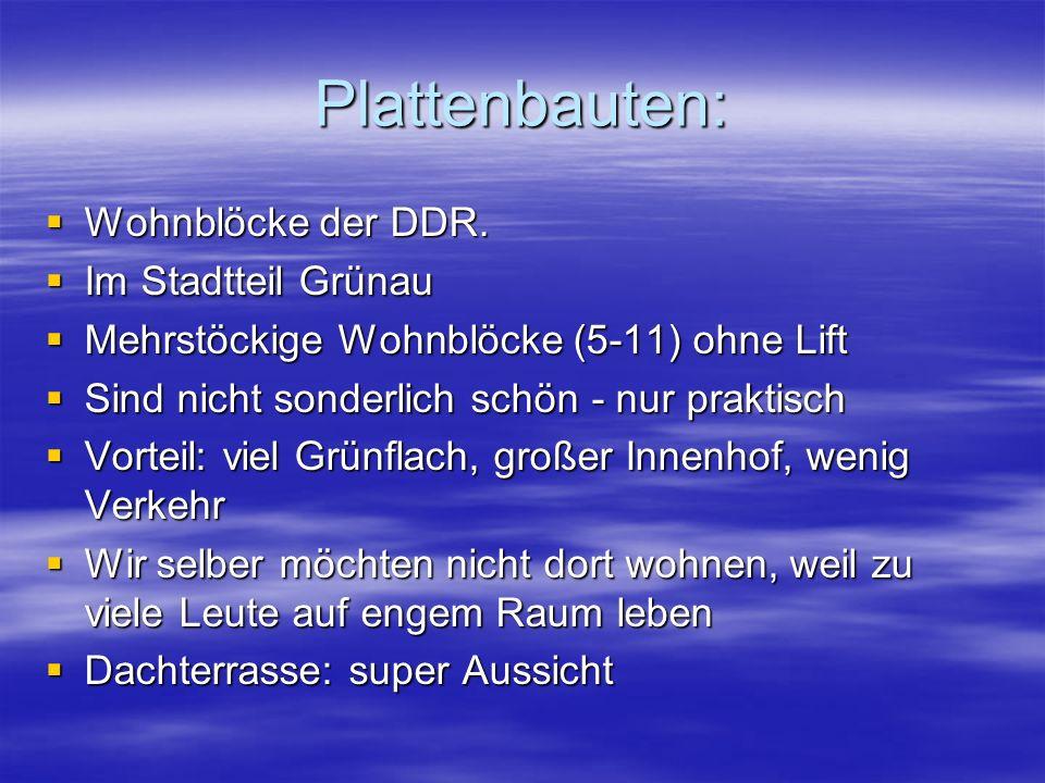 Plattenbauten:  Wohnblöcke der DDR.