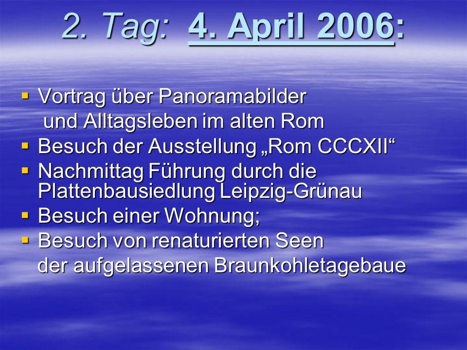 """3.Tag: 5.April 2006  Ausstellungen """"60 Jahre BRD und DDR und """" 60 Jahre deutsche Rock- u."""