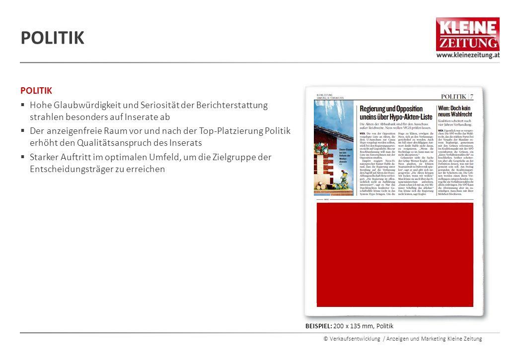 © Verkaufsentwicklung / Anzeigen und Marketing Kleine Zeitung POLITIK  Hohe Glaubwürdigkeit und Seriosität der Berichterstattung strahlen besonders a